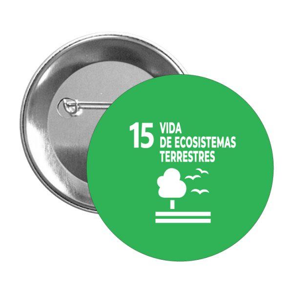 chapa ods sdg desarrollo sostenible 15 vidas de ecosistemas terrestres